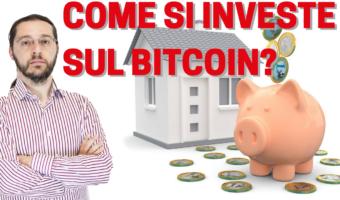 Come si investe sul Bitcoin