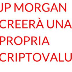 JP Morgan criptovaluta