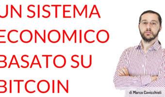 Un sistema economico basato su Bitcoin
