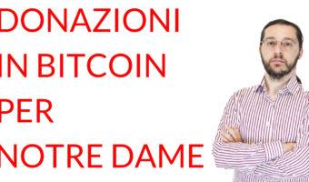 Donazioni in Bitcoin per Notre Dame