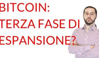 Bitcoin terza fase di espansione