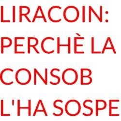 Liracoin Consob sospesa