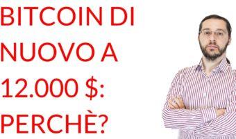Bitcoin di nuovo a dodicimila dollari
