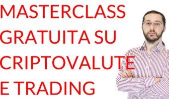 Masterclass gratuita su criptovalute e trading