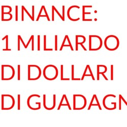 Binance MILIARDO di dollari di GUADAGNI