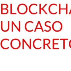 Blockchain caso concreto