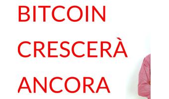 Bitcoin crescerà ancora