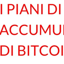 Bitcoin piano di accumulo