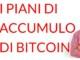 Bitcoin piano di accumulo