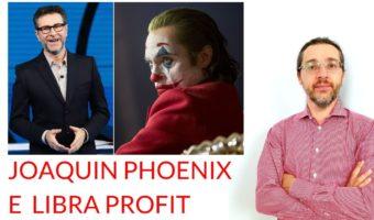 Joaquin Phoenix Libra Profit