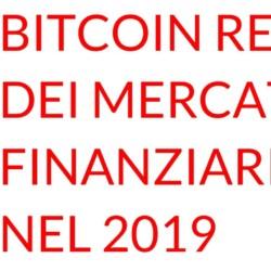 Bitcoin re dei mercati finanziari nel 2019