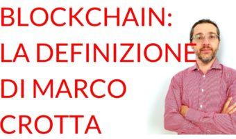 Blockchain definizione Marco Crotta
