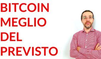 Bitcoin meglio del previsto