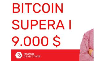 Bitcoin supera i 9000 dollari