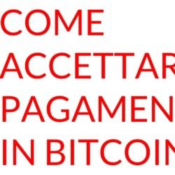 Come accettare pagamenti in bitcoin