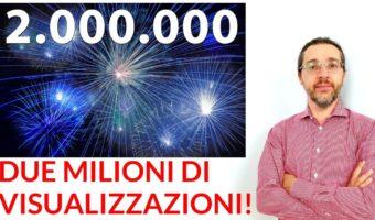 due milioni di visualizzazioni