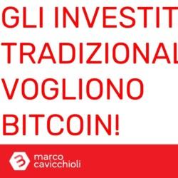 investitori tradizionali bitcoin