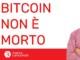 Bitcoin non è morto