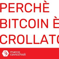 Perchè bitcoin è crollato