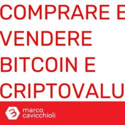 comprare e vendere bitcoin e criptovalute tutorial
