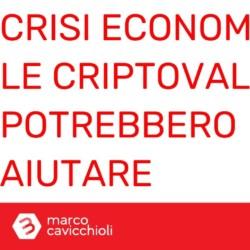 criptovalute crisi economica