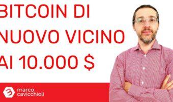 Bitcoin vicino 10000 dollari