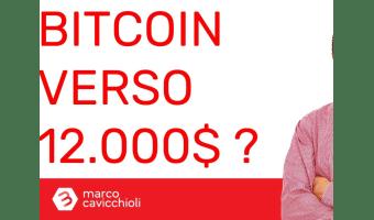 Bitcoin verso 12000 $