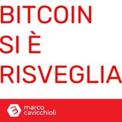Bitcoin risvegliato