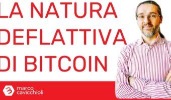 bitcoin natura deflattiva